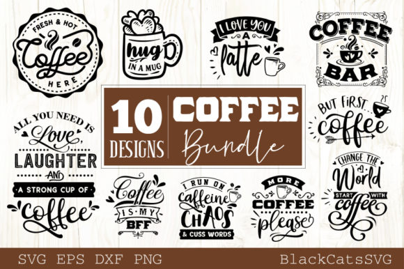 Download Free Coffee Bundle 10 Designs Vol 4 Graphic By Blackcatsmedia for Cricut Explore, Silhouette and other cutting machines.
