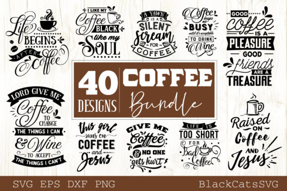 Coffee SVG Bundle 40 Designs Graphic Crafts By BlackCatsMedia