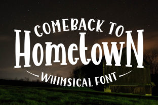 Comeback to Hometown Font By Keithzo (7NTypes)