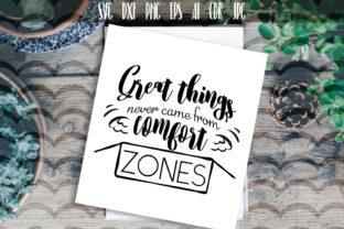 Comfort Zones - Inspirational Quote Graphic By Vector City Skyline