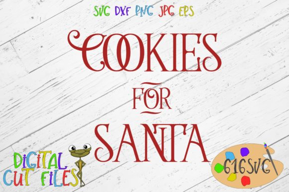 Download Free Cookies For Santa Svg Graphic By 616svg Creative Fabrica for Cricut Explore, Silhouette and other cutting machines.