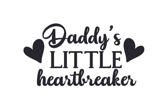 Daddy's Little Heartbreaker Kids Craft Cut File By Creative Fabrica Crafts