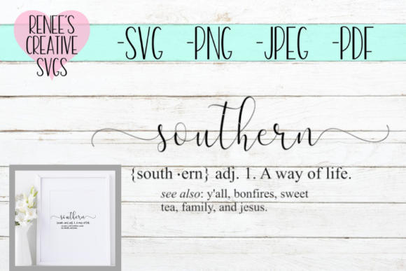 Print on Demand: Definition of Southern | Quote Graphic Crafts By ReneesCreativeSVGs