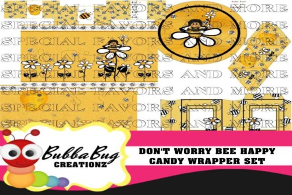 Don't Worry Be Happy Candy Wrapper Set Graphic Crafts By BUBBABUG