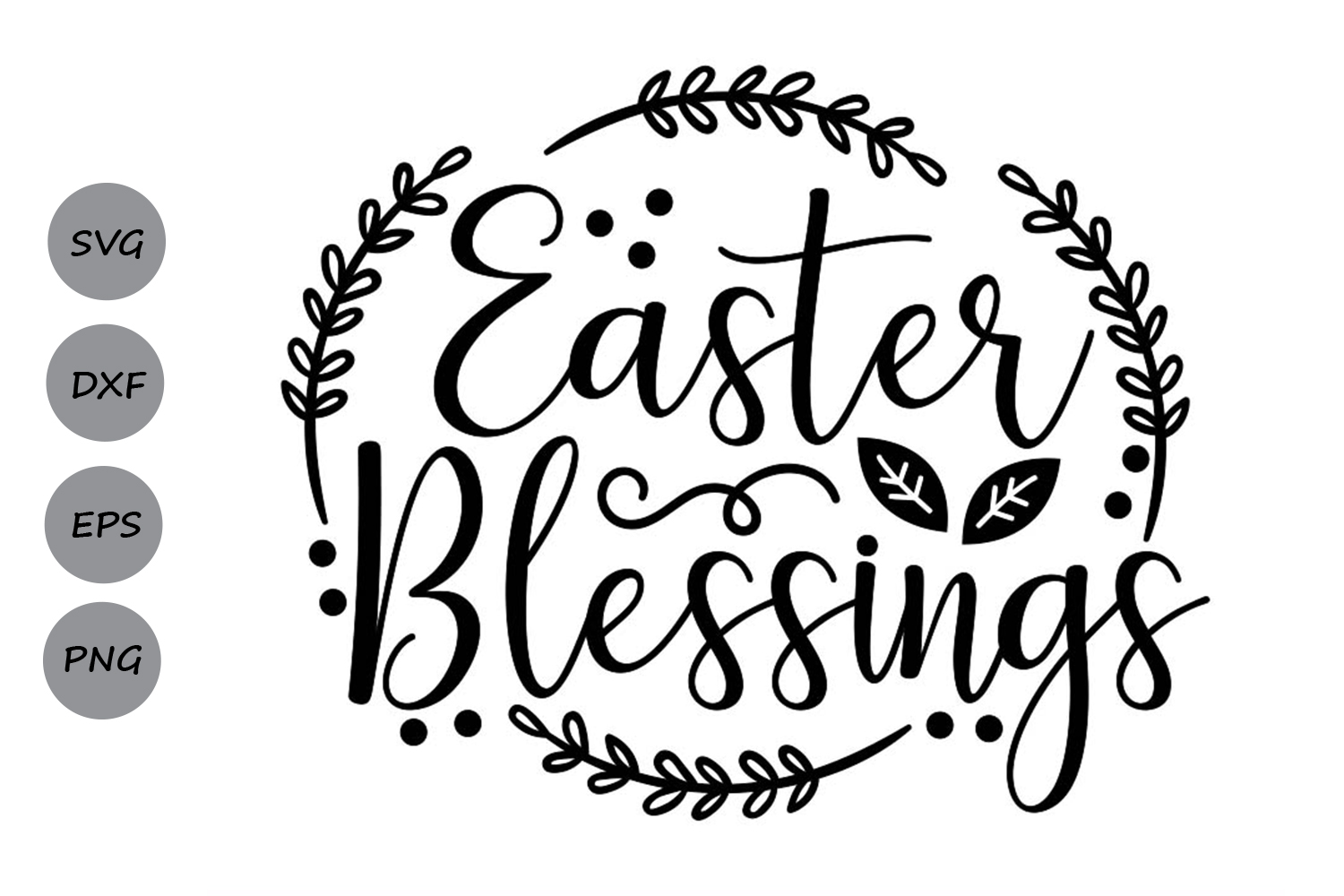 Download Free Easter Blessings Svg Graphic By Cosmosfineart Creative Fabrica for Cricut Explore, Silhouette and other cutting machines.