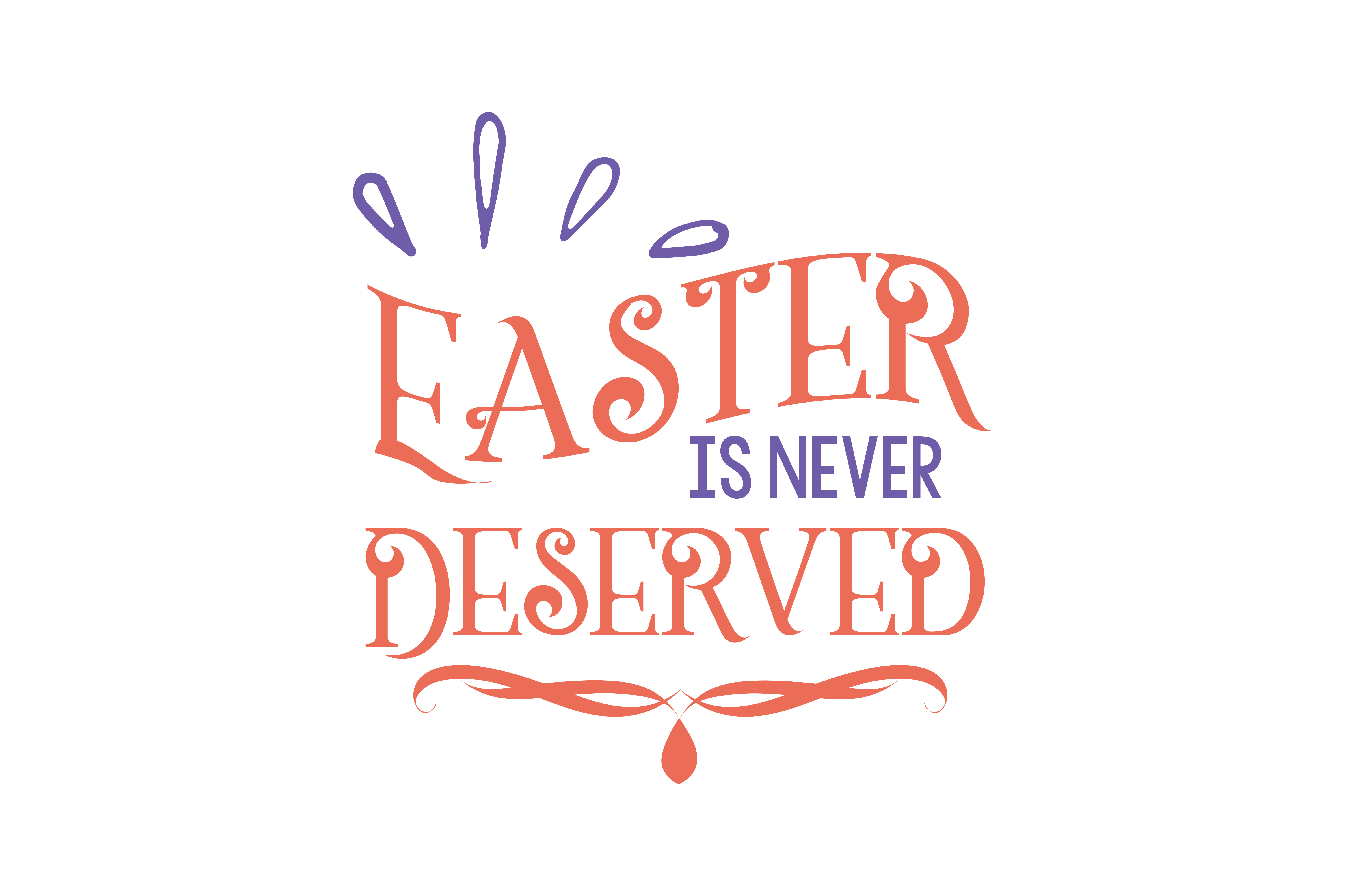 Download Free Easter Is Never Deserved Quote Svg Cut Graphic By Thelucky for Cricut Explore, Silhouette and other cutting machines.