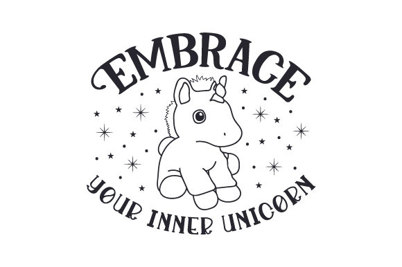 Embrace Your Inner Unicorn Fairy tales Craft Cut File By Creative Fabrica Crafts - Image 2