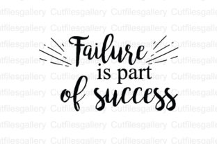 Download Free Failure Is Part Of Success Svg Graphic By Cutfilesgallery for Cricut Explore, Silhouette and other cutting machines.