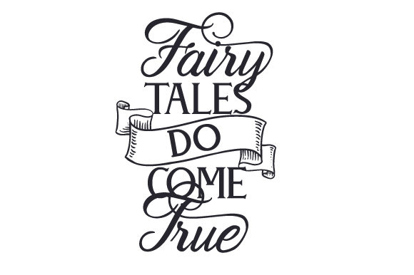 Download Free Fairy Tales Do Come True Svg Cut File By Creative Fabrica Crafts for Cricut Explore, Silhouette and other cutting machines.