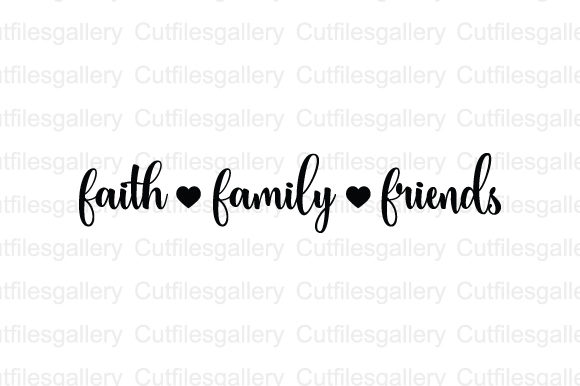 Download Free Faith Family Friends Svg Graphic By Cutfilesgallery Creative SVG Cut Files