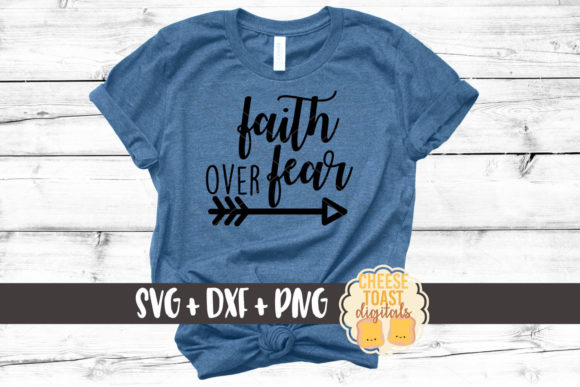 Faith over Fear - Religious SVG Graphic Crafts By CheeseToastDigitals