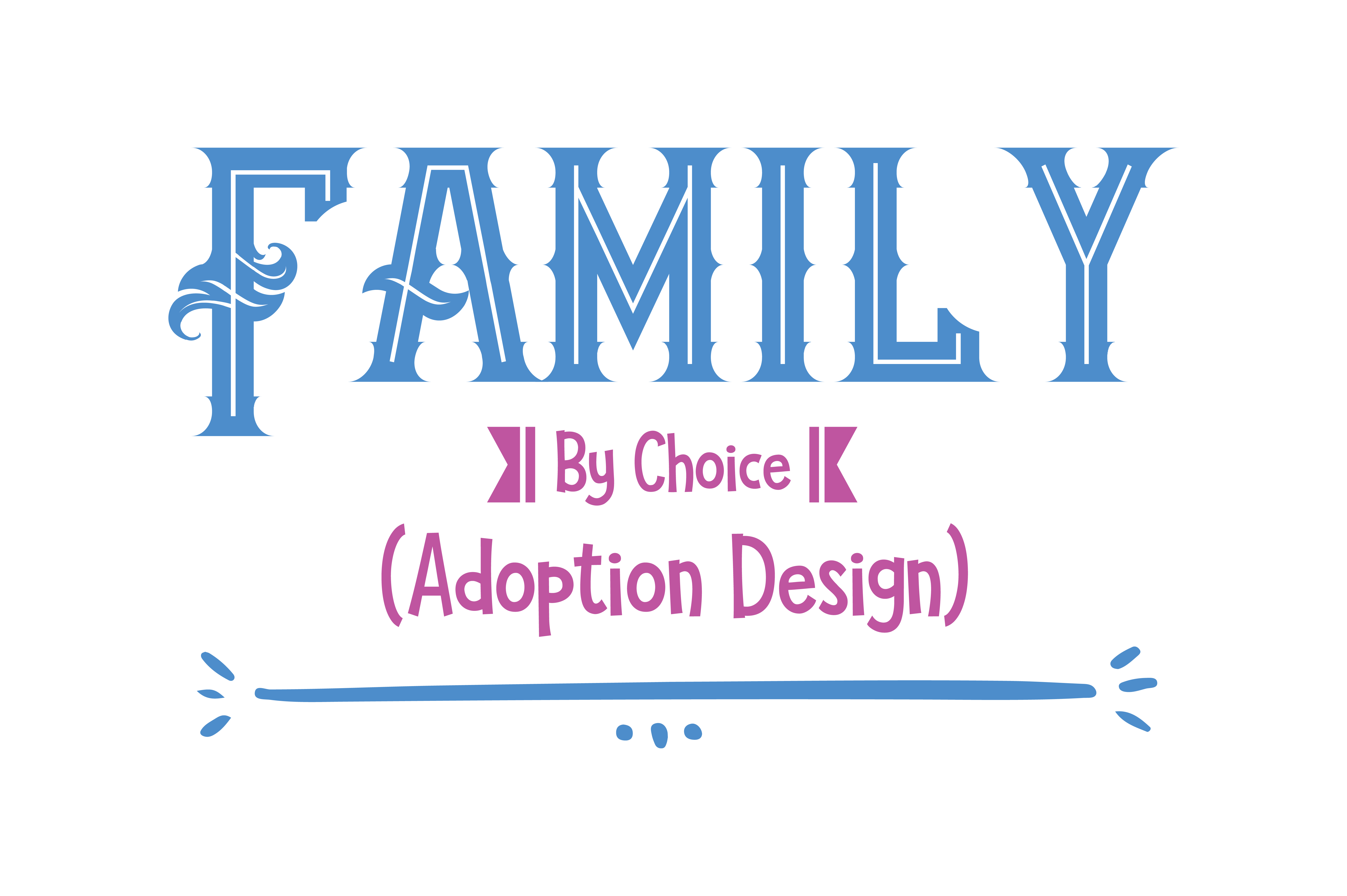 Download Free Family By Choice Adoption Design Quote Svg Cut Graphic By SVG Cut Files