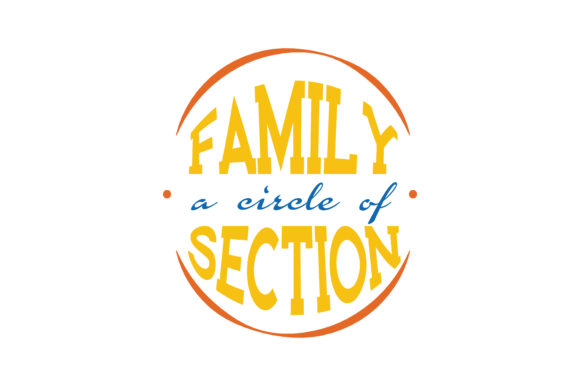 Print on Demand: Family, a Circle of Section Quote SVG Cut Graphic Crafts By TheLucky