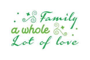Download Free Family A Whole Lot Of Love Quote Svg Cut Graphic By Thelucky for Cricut Explore, Silhouette and other cutting machines.