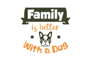 Download Free Family Is Better With A Dog Quote Svg Cut Graphic By Thelucky SVG Cut Files