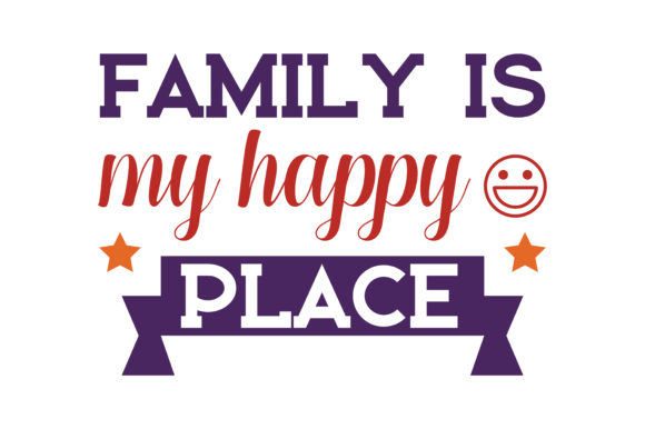 Print on Demand: Family is My Happy Place Quote SVG Cut Graphic Crafts By TheLucky