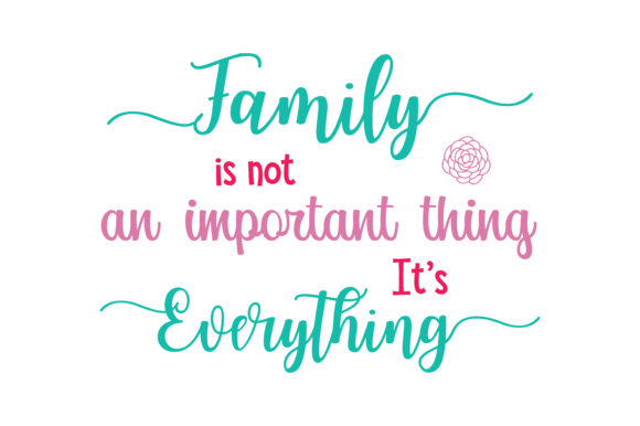 Download Free Family Is Not An Important Thing It S Everything Quote Svg Cut for Cricut Explore, Silhouette and other cutting machines.