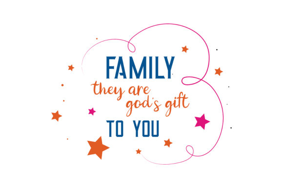 Download Free Family They Are God S Gift To You Quote Svg Cut Graphic By for Cricut Explore, Silhouette and other cutting machines.