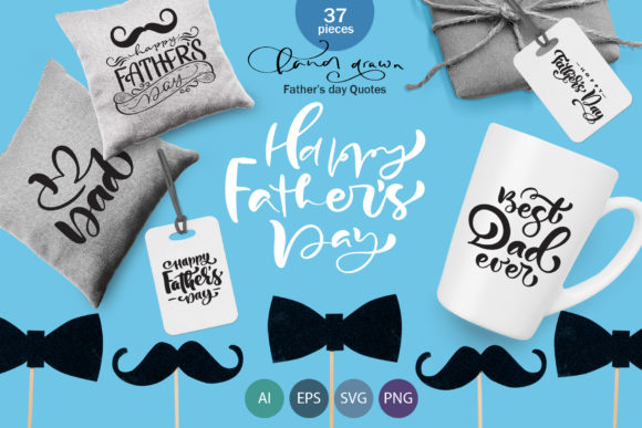 Father`s Day Vector SVG Greeting Quotes Graphic Objects By Happy Letters