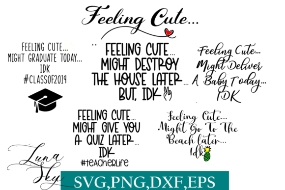 Download Free Feeling Cute Funny Svg Bundle Graphic By Lunaskysvg Creative for Cricut Explore, Silhouette and other cutting machines.