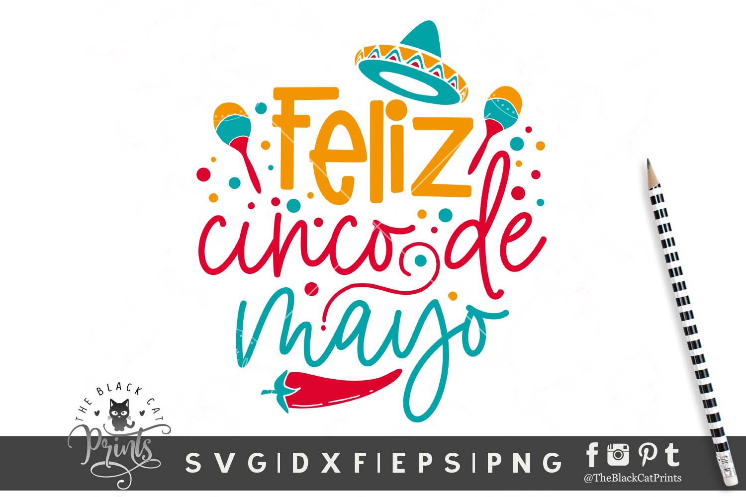 Download Free Feliz Cinco De Mayo Svg Graphic By Theblackcatprints Creative for Cricut Explore, Silhouette and other cutting machines.