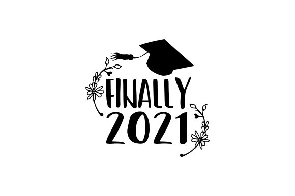 Download Free Finally 2021 Svg Cut File By Creative Fabrica Crafts Creative for Cricut Explore, Silhouette and other cutting machines.