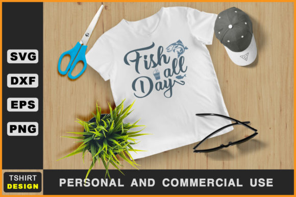 Download Free Fish All Day Fishing T Shirt Svg Graphic By Handmade Studio for Cricut Explore, Silhouette and other cutting machines.