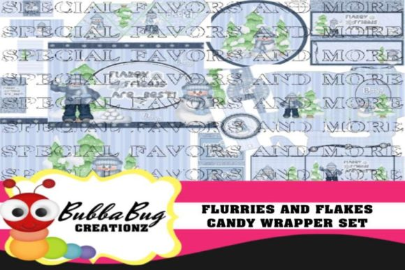 Flurries and Flakes Candy Wrapper Set Graphic Crafts By BUBBABUG