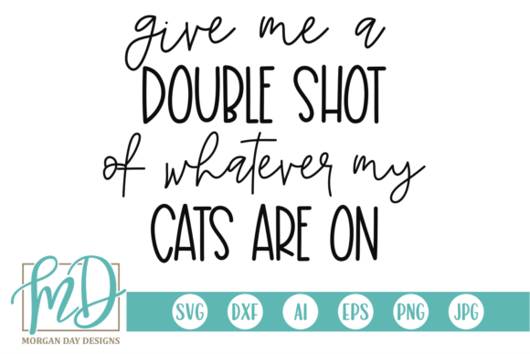 Download Free Funny Cat Quote Svg Graphic By Morgan Day Designs Creative Fabrica for Cricut Explore, Silhouette and other cutting machines.