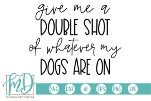 Print on Demand: Funny Dog Quote  Graphic Crafts By Morgan Day Designs