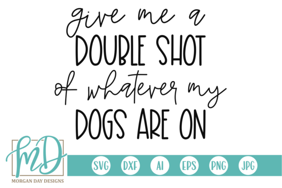 Download Free Funny Dog Quote Svg Graphic By Morgan Day Designs Creative Fabrica for Cricut Explore, Silhouette and other cutting machines.