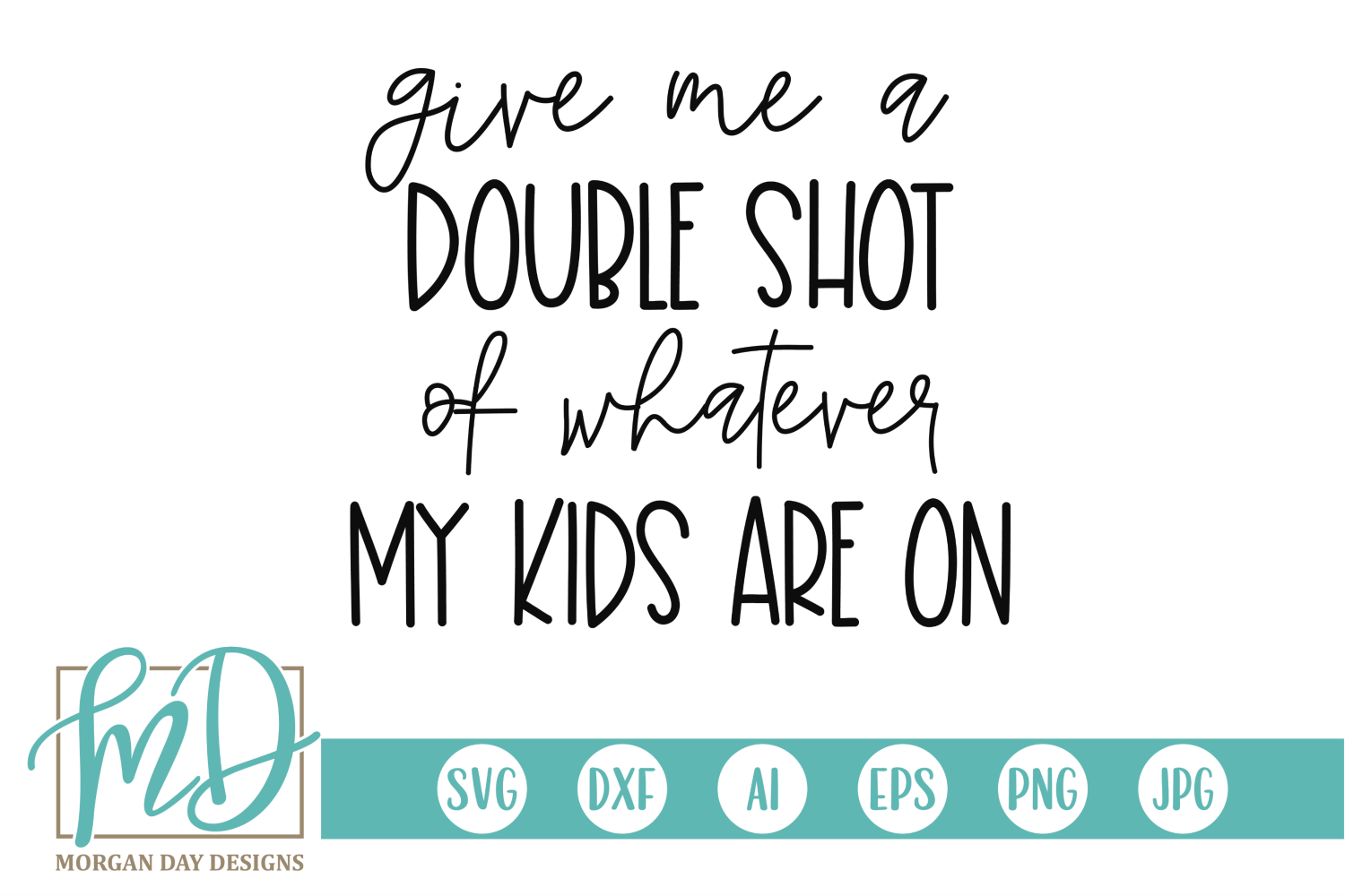 Download Free Funny Mom Quote Svg Graphic By Morgan Day Designs Creative Fabrica for Cricut Explore, Silhouette and other cutting machines.