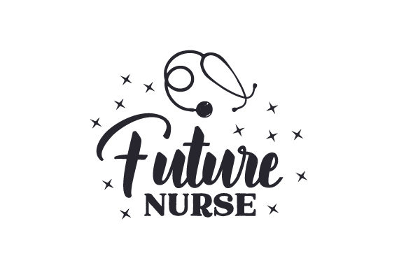 Future Nurse Medical Craft Cut File By Creative Fabrica Crafts