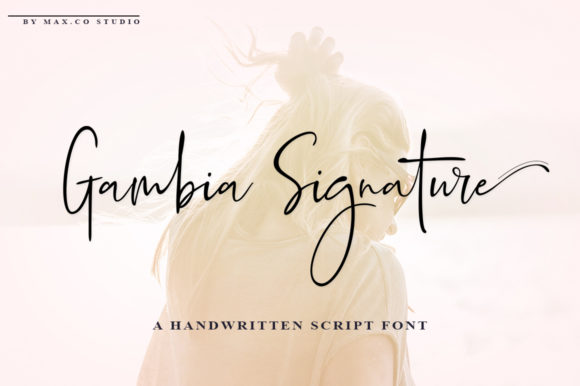 Print on Demand: Gambia Signature Script & Handwritten Font By Max.co