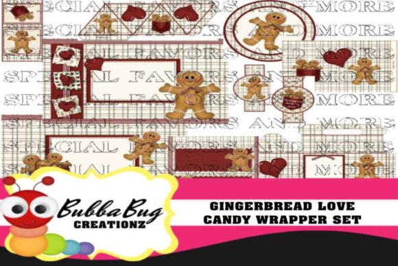 Gingerbread Love Candy Wrapper Set Graphic Crafts By BUBBABUG