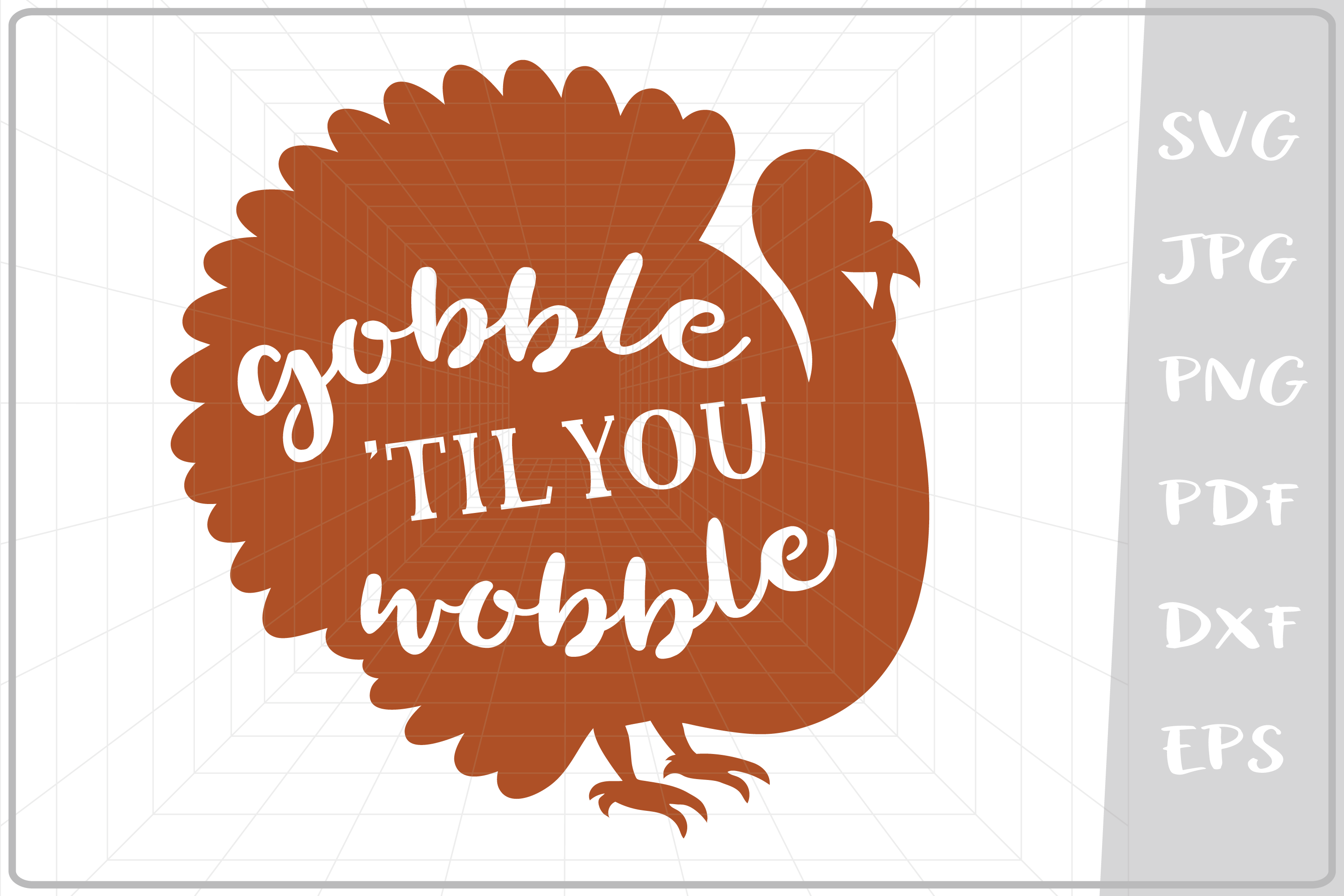 Download Free Gobble Til You Wobble Turkey Graphic By Cute Graphic for Cricut Explore, Silhouette and other cutting machines.