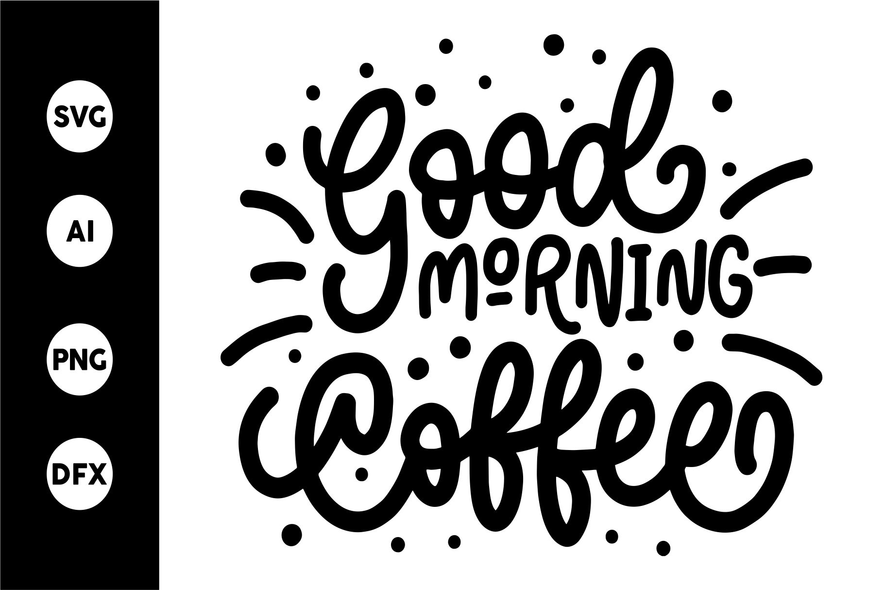 Download Free Good Morning Coffee Svg Graphic By Goodjavastudio Creative for Cricut Explore, Silhouette and other cutting machines.