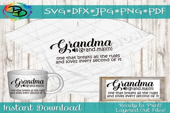 Download Free Grandma Breaks All The Rules Graphic By Dynamicdimensions for Cricut Explore, Silhouette and other cutting machines.