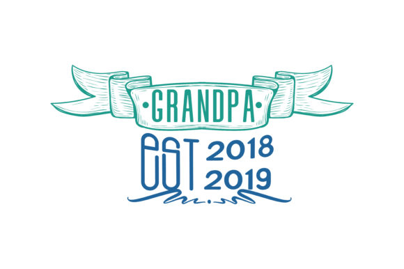 Download Free Grandpa Est 2018 2019 Quote Svg Cut Graphic By Thelucky for Cricut Explore, Silhouette and other cutting machines.