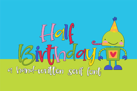 Print on Demand: Half Birthday Serif Font By Illustration Ink