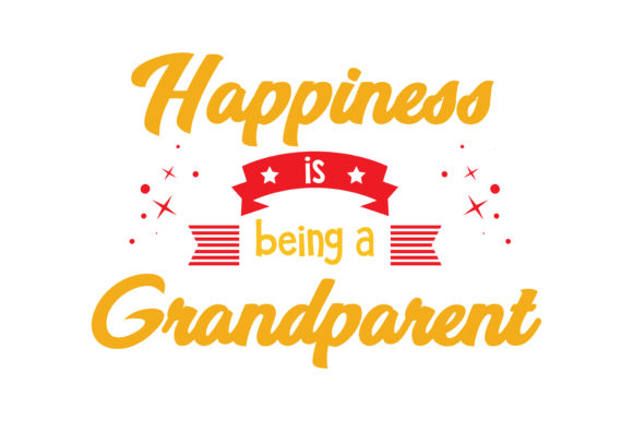 Download Free Happiness Is Being A Grandparent Quote Svg Cut Graphic By for Cricut Explore, Silhouette and other cutting machines.