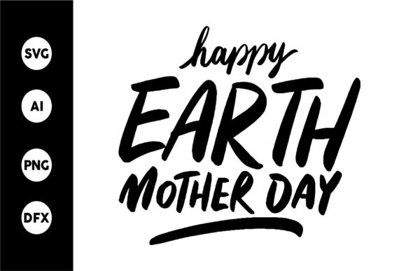 Happy Earth Mother Day Graphic By goodjavastudio