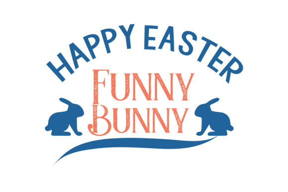 Download Free Happy Easter Funny Bunny Quote Svg Cut Graphic By Thelucky for Cricut Explore, Silhouette and other cutting machines.