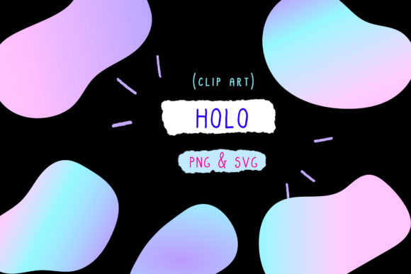 Download Free Holo Bundle Holographic Set Clipart Graphic By Inkclouddesign for Cricut Explore, Silhouette and other cutting machines.