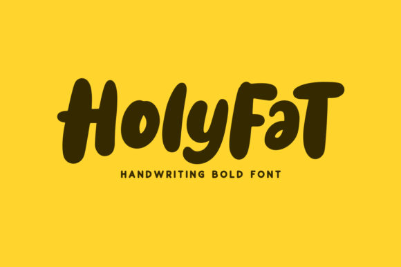 Print on Demand: Holyfat Script & Handwritten Font By Weape Design - Image 1