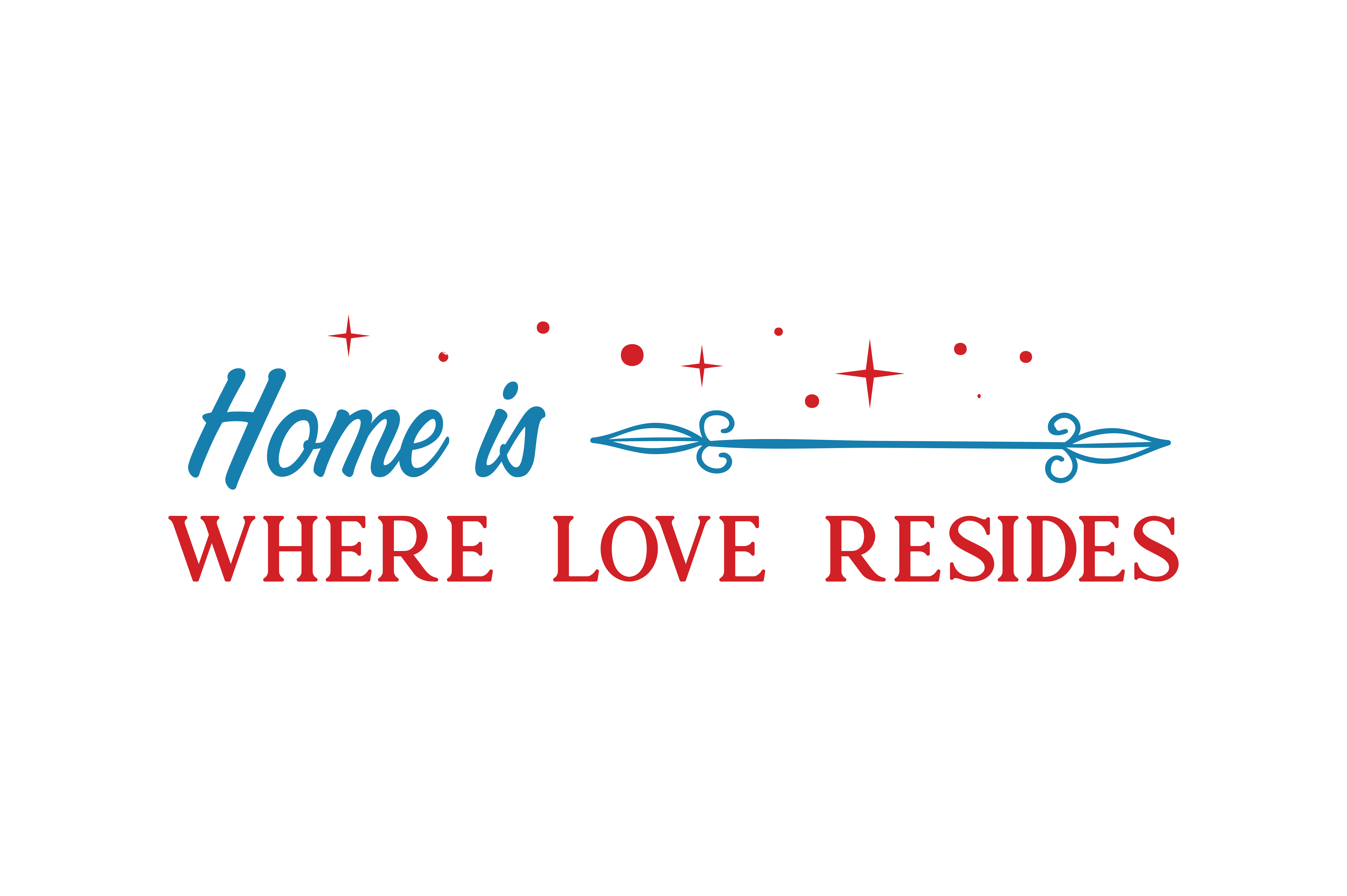 Download Free Home Is Where Love Resides Quote Svg Cut Graphic By Thelucky for Cricut Explore, Silhouette and other cutting machines.