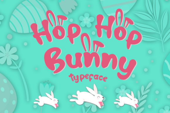 Print on Demand: Hop Hop Bunny Display Font By dmletter31 - Image 1