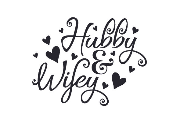Hubby & Wifey Craft Design By Creative Fabrica Crafts Image 1