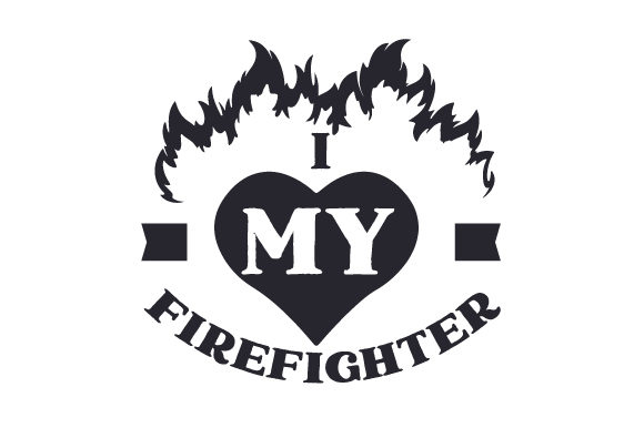 Download Free I 3 My Firefighter Svg Cut File By Creative Fabrica Crafts for Cricut Explore, Silhouette and other cutting machines.