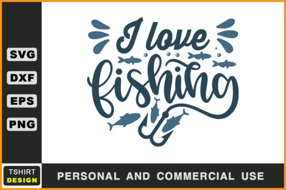Download Free I Love Fishing Fishing T Shirt Svg Graphic By Handmade Studio for Cricut Explore, Silhouette and other cutting machines.